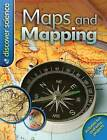 Discover Science: Maps and Mapping by Deborah Chancellor (Paperback, 2010)