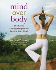 Mind Over Body: The Key to Lasting Weight Loss Is All in Your Head ( Zouareg, No