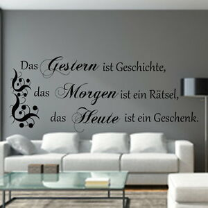Wandtattoo-Wohnzimmer-Spruch-Das-Gestern-ist-Geschichte-Spruch