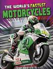 The World's Fastest Motorcycles by Ashley Norris (Hardback, 2016)