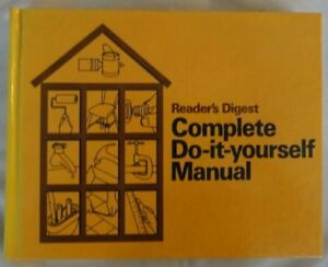 B000hzltte readers digest complete do it yourself manual ebay image is loading b000hzltte readers digest complete do it yourself manual solutioingenieria Choice Image