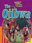 The Ojibwa by Av2 by Weigl (Hardback, 2015)