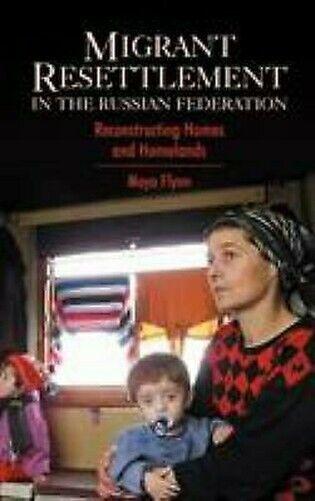 Migrant Resettlement in der Russisch Federation: Rekonstruktion' Homes' und '
