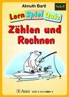 LernSpielQuiz - Zählen und Rechnen von Almuth Bartl (2003, Geheftet)