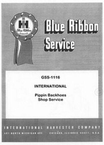 International Farmall Pippin 250 350 450 330 350 Utility Back hoe Service Manual