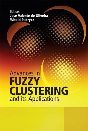 Advances in Fuzzy Clustering and Its Applications - HARDBACK - VERY GOOD