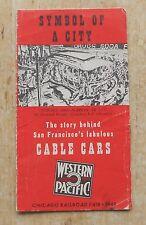 Vintage Brochure Western Pacific San Francisco Cable Car Symbol of a City
