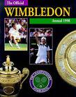 The Official Wimbledon Annual: 1998 by Hazleton Publishing (Hardback, 1998)