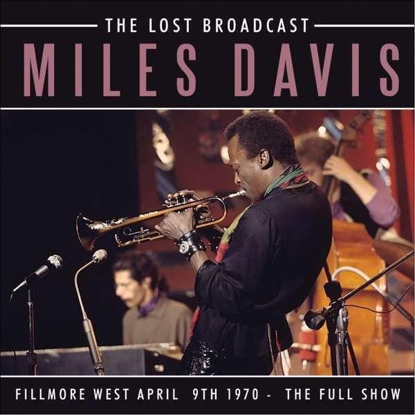 Miles Davis - The Lost Broadcast Nuovo CD
