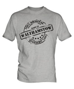 MADE IN WALTHAMSTOW MENS T-SHIRT GIFT CHRISTMAS BIRTHDAY 18TH 30TH 40TH 50TH