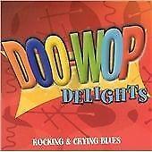 Various Artists - Doo Wop Delights Vol.3 (2005) Rocking & Crying Blues CD D11