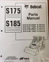 Bobcat S175, S185 Skid Steer Parts Catalog Manual 6901856 & Service Manual