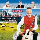 Der Mann Aus den Bergen - Seine Schönsten Lieder von Oswald Sattler (2011)