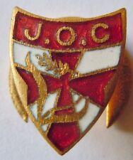 Politique-Insigne de la JOC - 1940 Jeunesse Ouvrière Chrétienne authentique