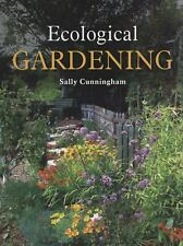 Ecological Gardening, Cunningham, Sally, New Books