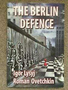 The Berlin Defence by Igor Lysyj Roman Ovetchkin Chess Guide (Paperback, 2012)