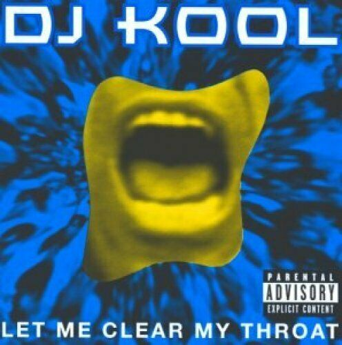 DJ Kool Let me clear my throat  [CD]
