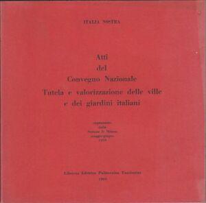 Italia nostra, Atti del convegno nazionale, Tamburini, 1960, giardini, ville