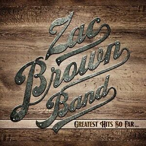 Zac Brown Band - Greatest Hits so Far Neue CD