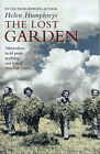 The Lost Garden by Helen Humphreys (Paperback, 2004)