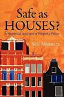 Safe as Houses?: A Historical Analysis of Property Prices by Neil Monnery (Paperback, 2011)