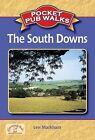 Pocket Pub Walks the South Downs by Len Markham (Paperback, 2010)