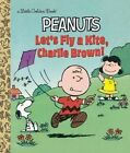 Let's Fly a Kite, Charlie Brown! by Harry Coe Verr (Hardback, 2015)