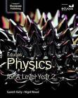Eduqas Physics for A Level Year 2: Student Book by Gareth Kelly, Nigel Wood (Paperback, 2016)