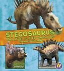 Stegosaurus and Other Plated Dinosaurs: The Need-To-Know Facts by Kathryn Clay (Hardback, 2016)
