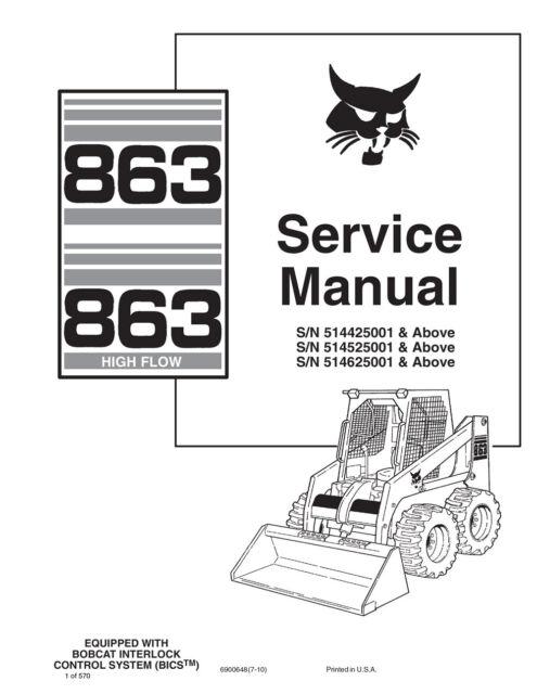 bobcat 863 863hf highflow skid steer service manual 2010 rev 570 pg rh ebay com bobcat 863 turbo service manual bobcat 863 service manual free