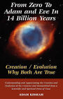 From Zero to Adam and Eve in Fourteen Billion Years by Adam Kissiah (Paperback / softback, 2007)