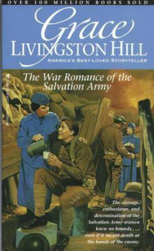 The War Romance of the Salvation Army (Grace Livingston Hill #21)
