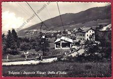 TRENTO FOLGARIA 40 SEGGIOVIA RIFUGIO STELLA d'ITALIA - MOTO d'EPOCA viagg. 1956