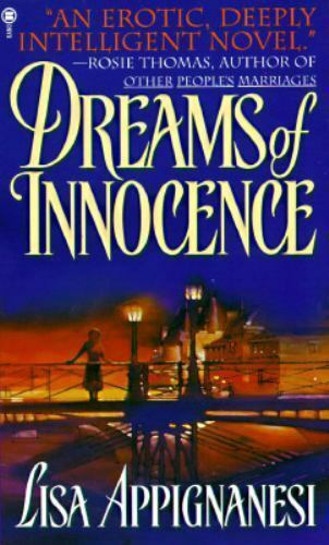 Dreams of Innocence by Lisa Appignanesi- Condition Is Good And Ships Media Mail