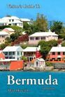 Visitor's Guide to Bermuda - 4th Edition by Blair Howard 9781500153304