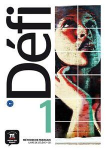 Details About Defi 1 A1 Livre De L Eleve Methode De Francais Maison De Langues Juillet