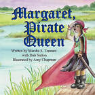 Margaret, Pirate Queen by Marsha S Tennant (Paperback / softback, 2010)
