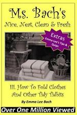 III. How to Fold Clothes and Other Tidy Tidbits by Emma Bach (2013, Paperback)