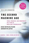 The Second Machine Age : Work, Progress, and Prosperity in a Time of Brilliant Technologies by Erik Brynjolfsson and Andrew McAfee (2016, Paperback)