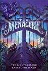 The Menagerie by Tui T Sutherland, Kari H Sutherland (Hardback, 2013)