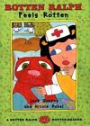Rotten Ralph Feels Rotten 9780374363574 by Jack Gantos School and Library