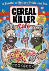 Cereal Killer Cafe Cookbook by Alan Keery, Gary Keery (Hardback, 2015)