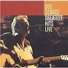 Boz Scaggs - Greatest Hits Live (Live Recording, 2004)