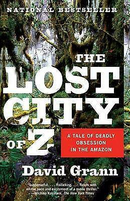 1 of 1 - The Lost City of Z: A Tale of Deadly Obsession in the Amazon (Vintage-ExLibrary