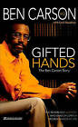 Gifted Hands: The Ben Carson Story by Ben Carson (Hardback)