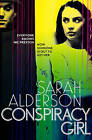 Conspiracy Girl by Sarah Alderson (Paperback, 2015)