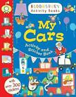My Cars Activity and Sticker Book by Bloomsbury Publishing PLC (Paperback, 2015)