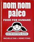 Nom Nom Paleo von Michelle Tam und Henry Fong (2014, Gebundene Ausgabe)