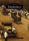 Deerfield by Kyle J Scott, Peter S Miller (Paperback / softback, 2002)