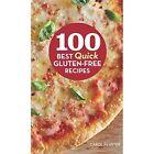 100 Best Quick Gluten-Free Recipes by Carol Fenster (Hardback, 2014)